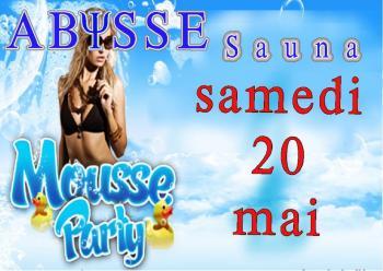 Sauna Club Abysse Alençon - Soirée mixte : Foam party - 2017-05-20T20:00:00 to 2017-05-21T02:00:00