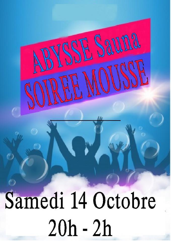 Sauna Club Abysse Alençon - Soirée mixte :  Soirée Mousse - 2017-10-14T20:00:00 - 2017-10-15T02:00:00